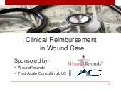 WoundRounds: Clinical Reimbursement...