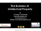 The Business of Intellectual Property - A Presentation by Dr. Kalyan C. Kankanala at Woxsen School of Business