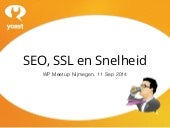 SSL, SEO en Snelheid - WP Meetup Nijmegen 11 september 2014