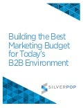 Building the Best Marketing Budget for Today's B2B Environment
