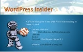 WordPress Insider Meetup Group - Jan, 7,  2016 meeting