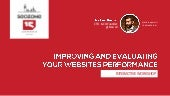 Improving and evaluating your websites performance #SEOzone