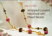 Wrapped looped necklace with mixed beads