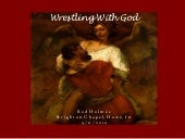 Wrestling with God - Genesis 32