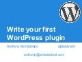 Write your first WordPress plugin