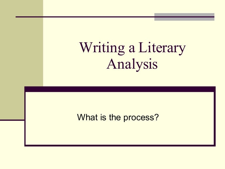 How to write a Literary Analysis??