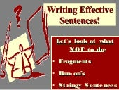 Writing effective sentences runons frags stringy ch 18 (1)