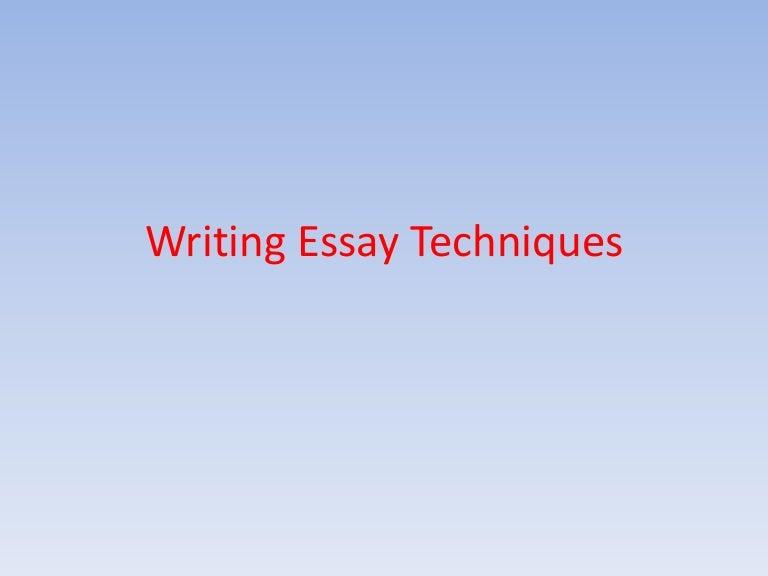 writing essay techniques english
