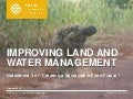 Improving Land and Water Management: Creating a Sustainable Food Future, Installment 4