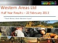 Western Areas Half Year Results Presentation Feb 2013