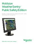 MxVision WeatherSentry ® Public Safety Edition