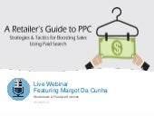 A Retailer's Guide To PPC Marketing