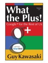 What the Plus! Google+ for the Rest...