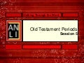 Old Testament Periods (ANLI)