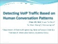Detecting VoIP Traffic Based on Human Conversation Patterns