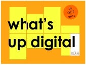 What's up Digital #04 - by ELAN
