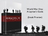 World War One: A Layman's Guide (Sn...