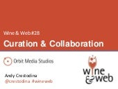 Wine & Web: Curation and Collaboration