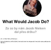 What Would Jacob Do?