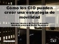 How CIOs Can Build a Mobility Strategy - LatAm Spanish