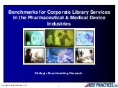 Benchmarks for Corporate Library Services in the Pharmaceutical and Medical Device Industries