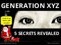 Generation XYZ: 5 Secrets Revealed
