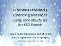 Christmas version extending sentences core structures ks2 french