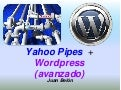 Yahoo! pipes + Wordpress plugin - RSS POWER to your blog