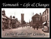 Yarmouth in the 20th Century
