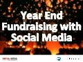 Year-End Fundraising with Social Media