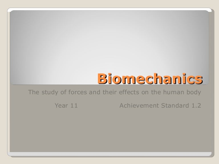 Biomechanics With Lever and Force Summation