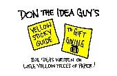 The Yellow Sticky Guide to Gift Giving by Don The Idea Guy