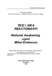 YES! I AM A REACTIONARY! MIHAI EMIN...