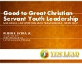 Good to Great Servant Youth Leadership
