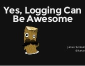 LogStash - Yes, logging can be awesome