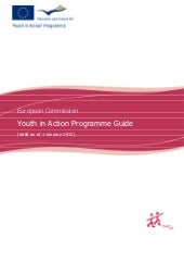 Youth in Action Programme Guide 201...