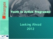 Youth in Action Programme...  the f...