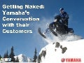 Case Study: Yamaha's Conversation with Their Customers