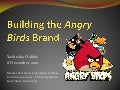 Building the Angry Birds Brand
