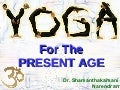Yoga for Present Age June 2005.ppt