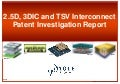 Yole 2.5d 3dic tsv interconnects patent analysis report