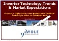 Inverter Technology Trends & Market Expectations 2014 Report by Yole Developpement