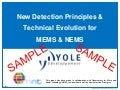 New Detection Principles & Technical Evolution for MEMS & NEMS 2014 Report by Yole Developpement