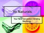 Yo Naturals Your New Generation Ven...
