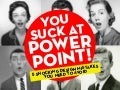 You suck-at-power-point-jesse-dee-101103032057-phpapp02