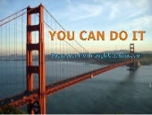 You Can Do It 2011