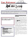 Your Retirement  April May June 2008 Newsletter