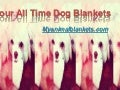 Your all time dog blankets