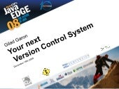 JavaEdge 2008: Your next version co...