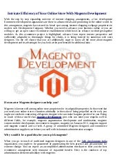 Intricate Efficiency of Your Online Store With Magento Development